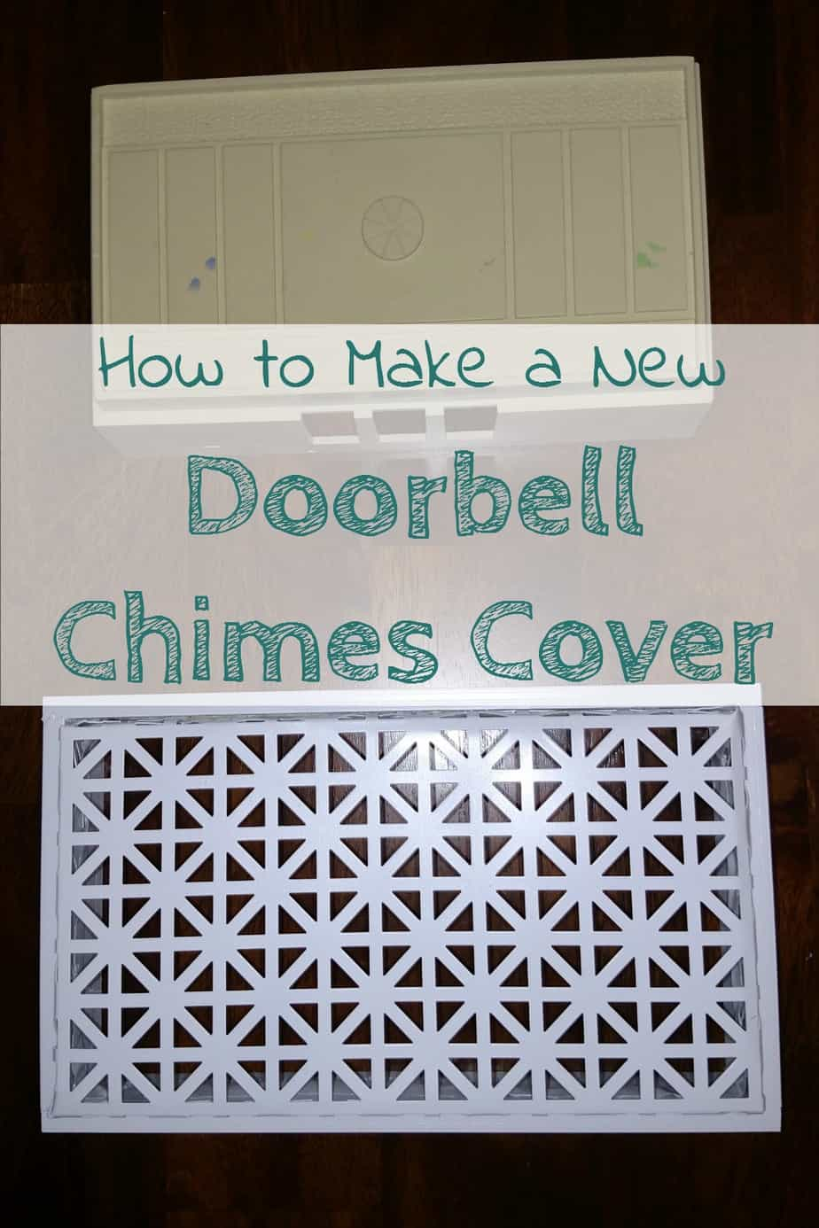 Make a new chimes cover for your old wired doorbell chimes and give it an updated look