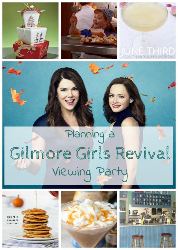 planning a #gilmoregirlsrevival viewing party