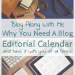 Blog Along With Me: Editorial Calendar