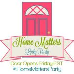 Home Matters Linky Party #125