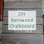 As You Wish: DIY Barnwood Chalkboard