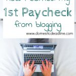 How I Earned My First Paycheck Blogging