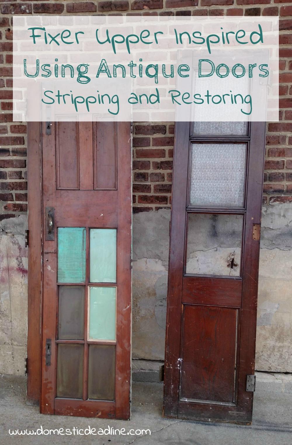 & Stripping and Restoring Antique Doors - Fixer Upper Inspired