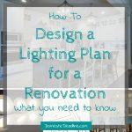 Designing a Lighting Plan for a Renovation