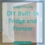 DIY Built-In Fridge and Freezer – A Budget Friendly Alternative