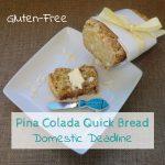Gluten-Free Pina Colada Quick Bread