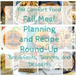 Fall Meal Planning and Recipe Round-Up