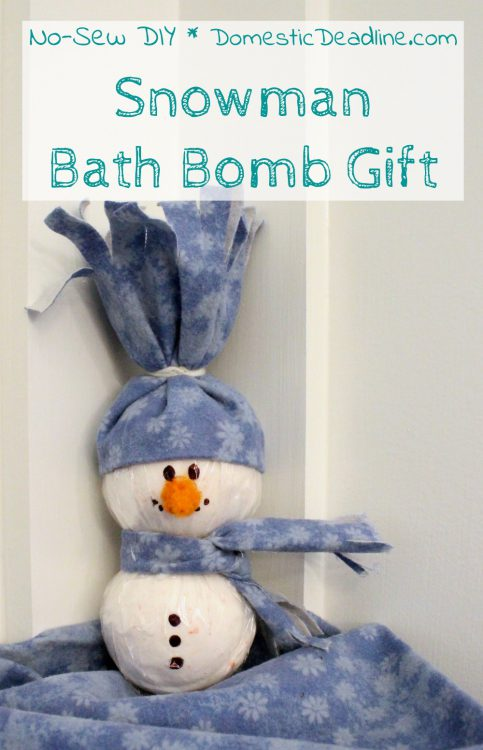 Turn 2-3 bath bombs into a cute snowman gift with an easy no-sew hat and scarf. Perfect for a teenager, secret Santa, teacher, or stocking stuffer gift. - Domestic Deadline