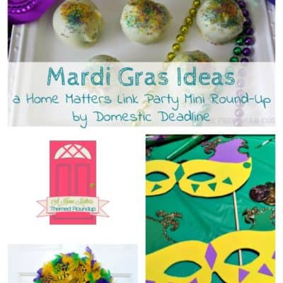 Mardi Gras Celebration Ideas + HM #169