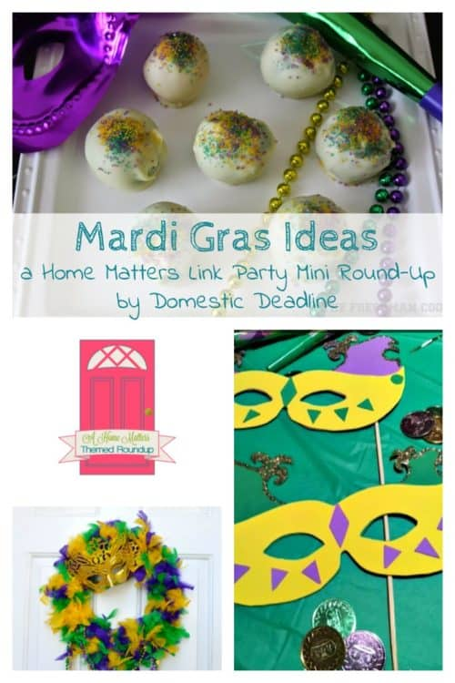 Mardi Gras Ideas and Home Matters Link Party at Domestic Deadline