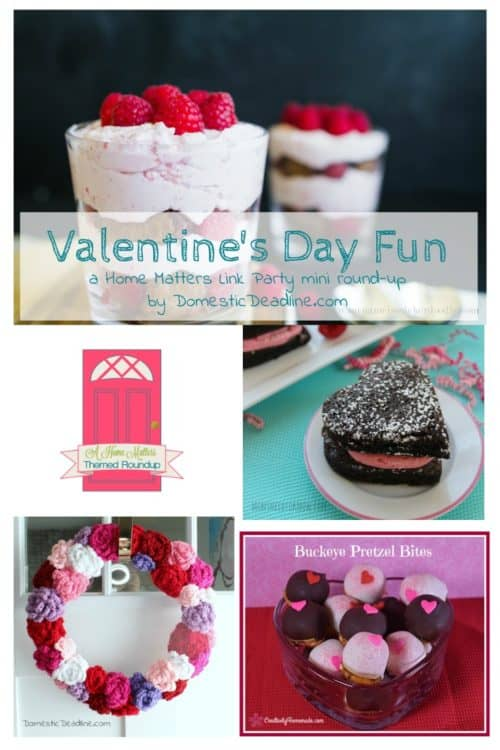 Valentine's Day Fun and Romance + Home Matters Linky Party #170 - Domestic Deadline