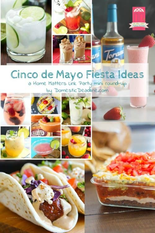 At Home De cinco de mayo ideas home matters 181 domestic deadline